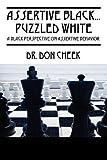 Assertive Black... Puzzled White, Don Cheek, 1432755749