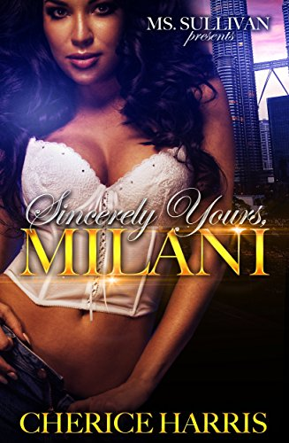 Sincerely Yours, Milani (Sincerly Yours, Milani Book 1)