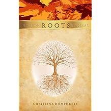 Roots (Raising Daisies) (Volume 1)
