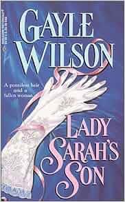 Lady Sarah S Son Harlequin Historicals 483 Gayle