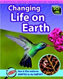 Changing Life on Earth, Eve Hartman and Wendy Meshbesher, 1410933245