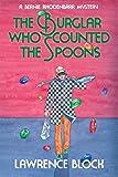 The Burglar Who Counted the Spoons (Bernie Rhodenbarr)