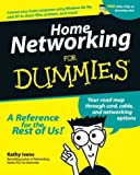 Home Networking for Dummies®, Kathy Ivens, 0764508571