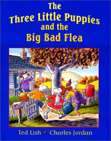 The Three Little Puppies and the Big Bad Flea ebook