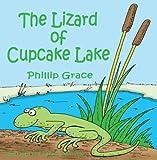The Lizard of Cupcake Lake