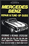Mercedes-Benz Repair and Tune-Up Guide, R. M. Clarke, 1869826329