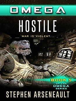 OMEGA Hostile by [Arseneault, Stephen]