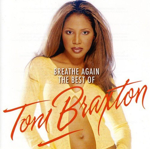 Breathe Again: The Best Of Toni Brax Ton (The Best Hip Hop Singer)