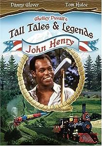 Shelley Duval's Tall Tales & Legends - John Henry
