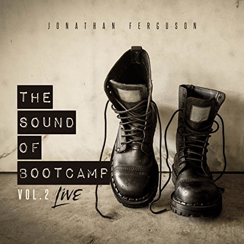 Jonathan Ferguson - The Sound of Bootcamp - Vol. 2 (Live) 2018