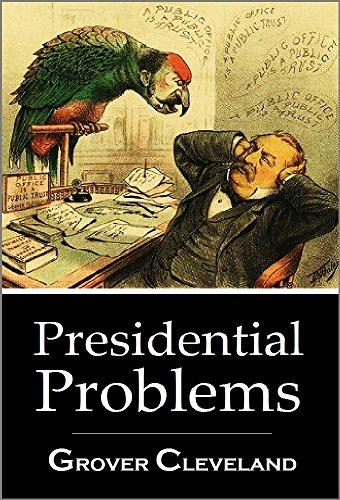 Presidential Problems (1904)