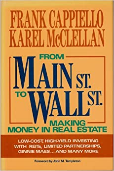 Book From Main Street to Wall Street: Making Money in Real Estate