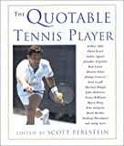 img - for The Quotable Tennis Player book / textbook / text book