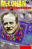 img - for McLuhan for Beginners (Writers and Readers Documentary Comic Book, 82) book / textbook / text book