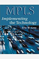 MPLS: Implementing the Technology (With CD-ROM)