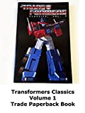 Review: Transformers Classics Volume 1 Trade Paperback Book