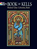 Book of Kells Stained Glass Colouring Book, Marty Noble, 048644810X