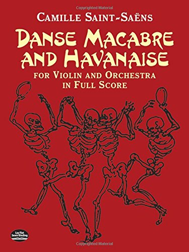 Danse Macabre and Havanaise for Violin and Orchestra in Full Score (Dover Music (Elec Music)