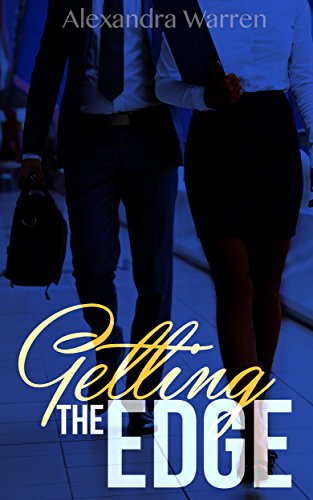 Search : Getting The Edge: A New Adult Novella