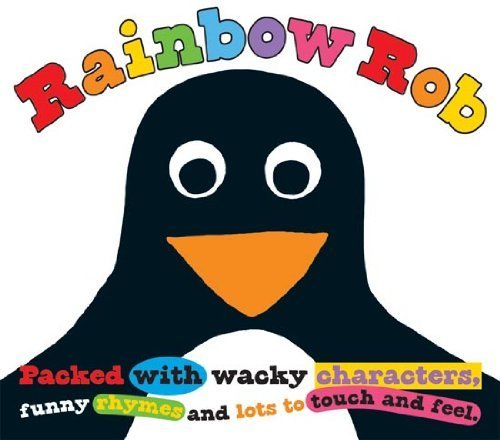 Rainbow Rob (Touch and Feel Picture Books) by Roger Priddy (2011) (Touch Rainbow Zebra)