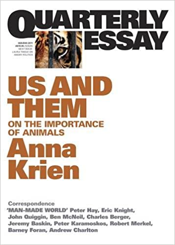 Quarterly Essay 45, Us and Them: On the Importance of Animals