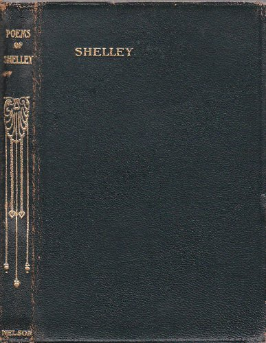 Percy Bysshe Shelley: Selected & Edited By Henry Newbolt