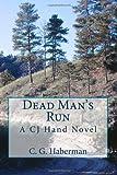 Dead Man's Run, C. G. Haberman, 1482309521