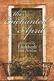 The Enchanted April, Elizabeth von Arnim, 1442147040