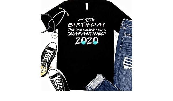 Custom Name Age My 15th Birthday The One Where I Was Quarantined 2020 I Celebrate My Birthday in Quarantine Saying Shirt Sweatshirt Hoodie for Women Ladies Men