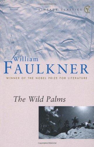 The Wild Palms (Vintage Classics)