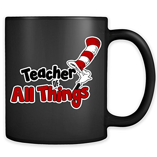 Teacher Of All Things Mug - School T-Shirt 1st 2nd 3rd 4th 5th 6th Grade Teaching Coffee Cup -