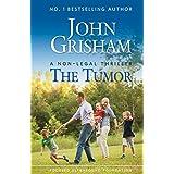 The Tumor: A Non-Legal Thriller