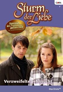 Zarte Gefühle (STURM DER LIEBE 64) (German Edition)