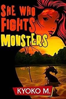 She Who Fights Monsters (The Black Parade Book 2) by [M, Kyoko]