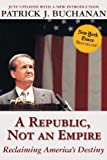 A Republic, Not an Empire: Reclaiming America's Destiny