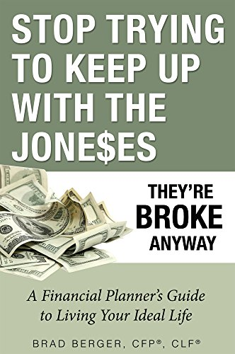 Stop Trying To Keep Up With The Joneses Theyre Broke Anyway Epub