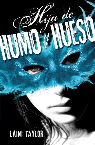 Hija de humo y hueso (Hija de humo y hueso 1) (Spanish Edition