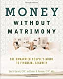 Money Without Matrimony, Debra Neiman and Sheryl Garrett, 1419506889