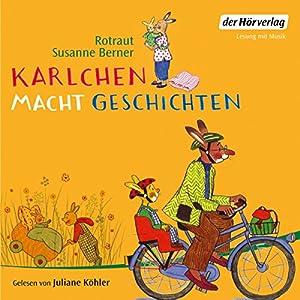 Karlchen macht Geschichten Hörbuch