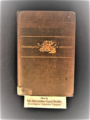 Personalities of Antiquity 1ST Edition ()
