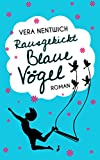 Rausgekickt: Blaue Vögel (German Edition)