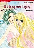 HIS UNEXPECTED LEGACY (Harlequin comics)