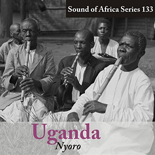 Sound of Africa Series 133: Uganda (Nyoro) ()