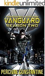 Vanguard: Season Two: A Superhero Adventure