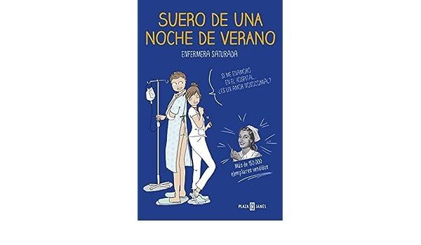 Amazon.com: Suero de una noche de verano (Spanish Edition) eBook: Enfermera saturada: Kindle Store