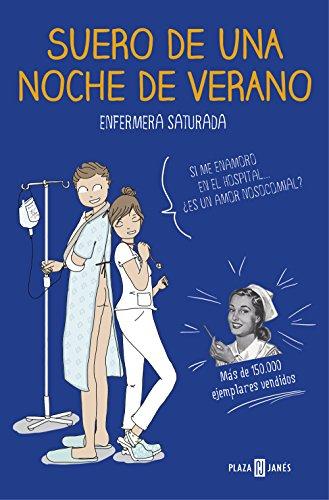 Suero de una noche de verano (Spanish Edition) by [Enfermera saturada]