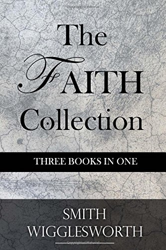 The Faith Collection: Three Books In One pdf epub