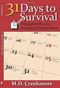 31 Days to Survival A Complete Plan for Emergency Preparedness