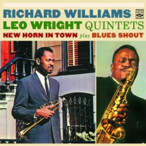 (Richard Williams & Leo Wright Quintets. New Horn in Town / Blues Shout)