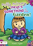 Molly Mccreary, There's Something in the Garden!, Melissa English, 1625105258